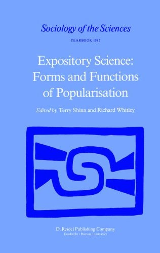 Expository Science: Forms and Functions of Popularisation (Sociology of the Sciences Yearbook)