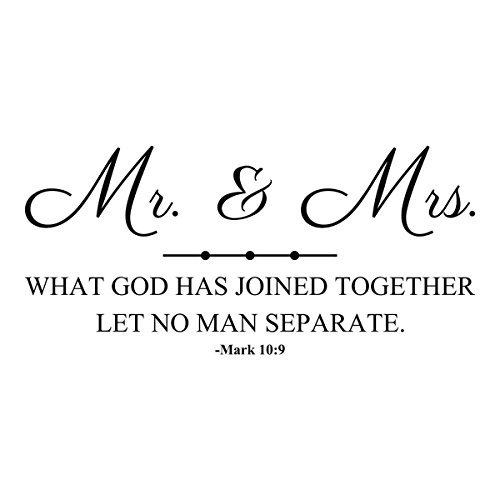 Wall Decal Quote Mr. And Mrs. What God Has Joined Together Let Mark 10:9