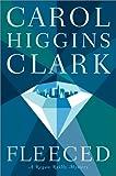 Fleeced, Carol Higgins Clark, 074321661X