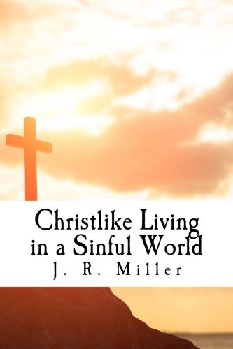 Christlike Living in a Sinful World