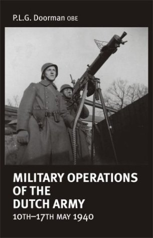 Download Military Operations of the Dutch Army 10th-17th May 1940 pdf