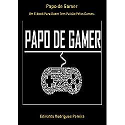 Papo De Gamer (Portuguese Edition)
