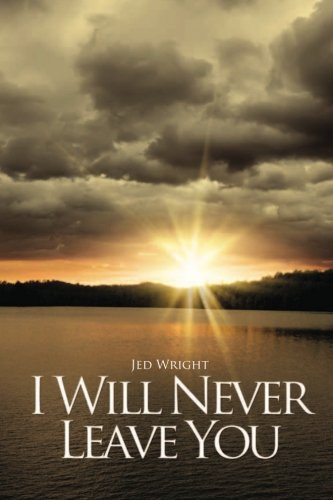 Read Online I Will Never Leave You (Wake Up, O Sleeper Trilogy) (Volume 2) pdf epub