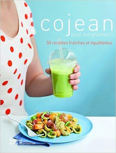Télécharger en ligne Cojean tout simplement. 50 recettes fraîches et équilibrées pdf
