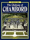 Chateau of Chambord by Collectif (1999-12-02)