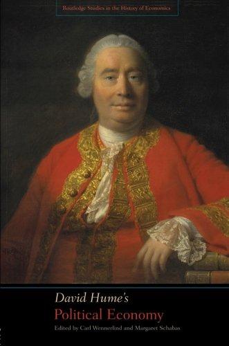 David Hume's Political Economy (Rouledge Studies in the History of Economics)