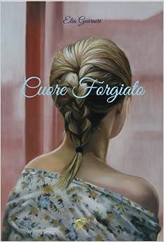 Book CUORE FORGIATO