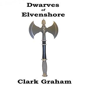 Dwarves of Elvenshore Audiobook