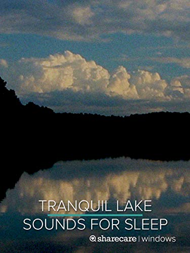 Tranquil Lake Sounds for Sleep 8 ()