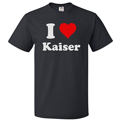 ShirtScope I Heart Kaiser T-shirt - I Love Kaiser Tee (Kaiser Heart)