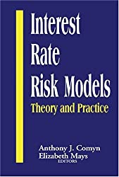 Interest Rate Risk Models: Theory and Practice