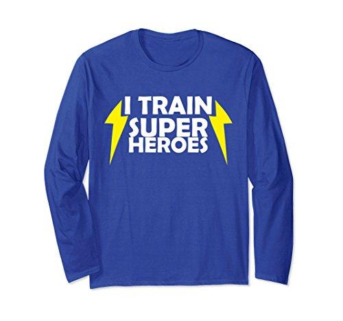 Unisex I Train Superheroes Long Sleeve Shirt Large Royal Blue