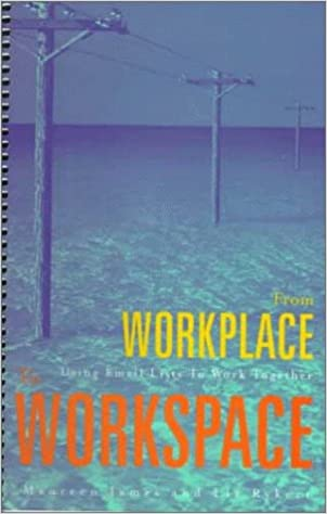 From Workplace to Workspace: Using E-mail Lists to Work Together