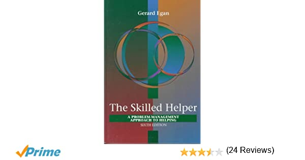 Skilled helper a problem management approach to helping skilled helper a problem management approach to helping 9780534349486 medicine health science books amazon fandeluxe Choice Image