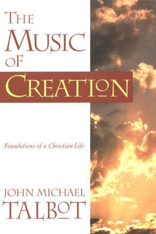 The Music of Creation: Foundations of a Christian Life PDF
