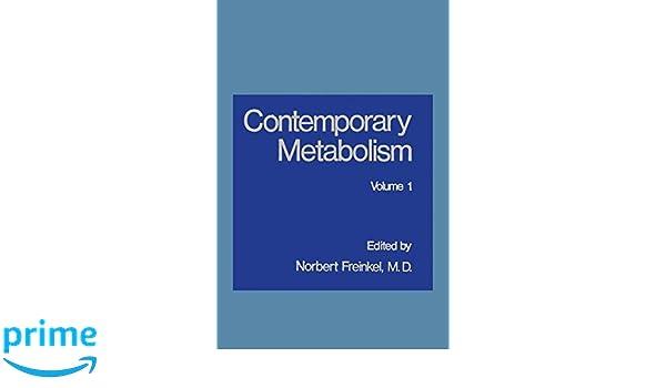 Contemporary Metabolism: Volume 1