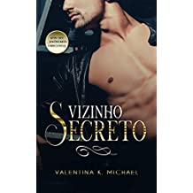 Vizinho Secreto (Anônimos Obscenos  Livro 4)