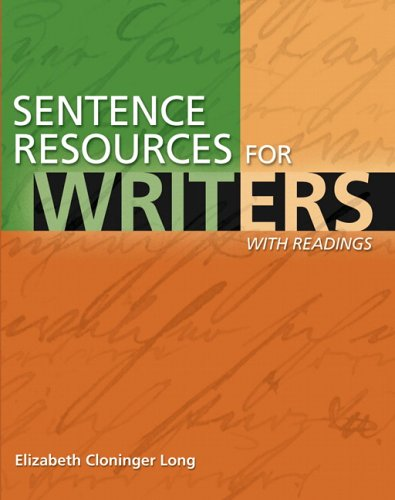 Sentence Resources for Writers, with Readings - Elizabeth C. Long