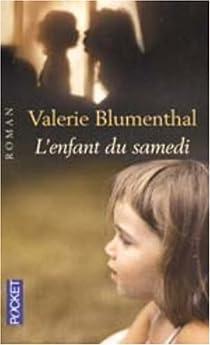 L'enfant du samedi par Blumenthal