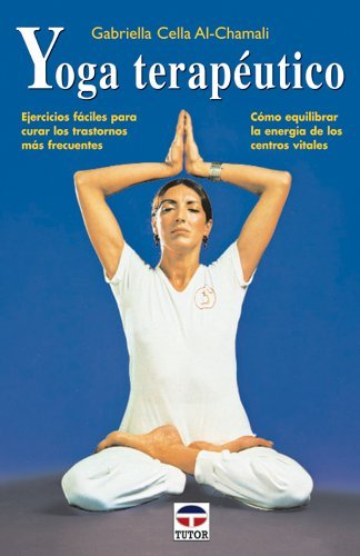 Yoga terapeutico / Therapeutic Yoga Spanish Edition by ...