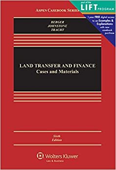 Land Transfer and Finance: Cases and Materials (Aspen Casebook)