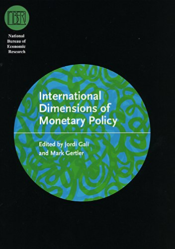 International Dimensions of Monetary Policy (National Bureau of Economic Research Conference Report)