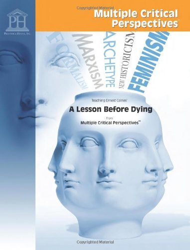 Download A Lesson Before Dying - Multiple Critical Perspectives ebook