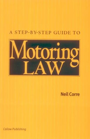 A Step-by-step Guide to Motoring Law