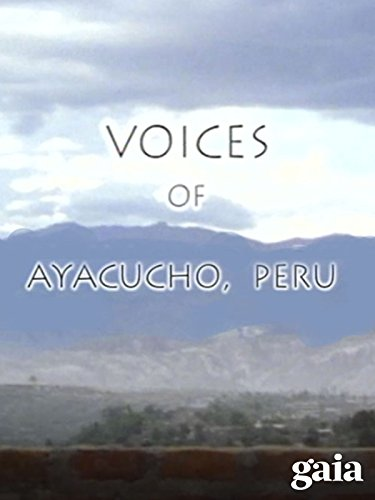 Voices of Ayacucho, Peru