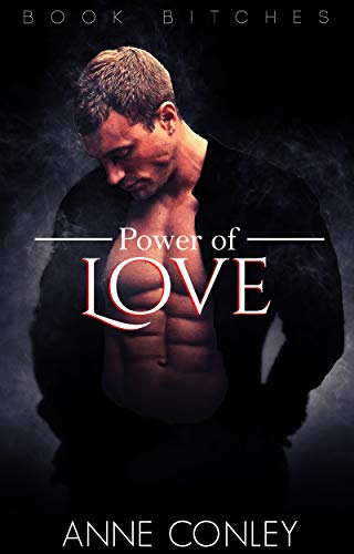 b4ae916afe144 Power of Love (Book B!tches 1)