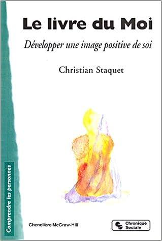 Le Livre du Moi Développer une image positive de soi