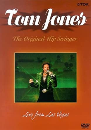 Tom Jones - The Original Hip Swinger: Live from Las Vegas DVD 2003 ...