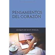 Pensamientos del Corazón (Spanish Edition)