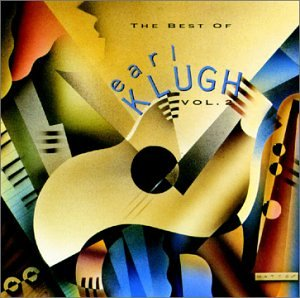 The Best of Earl Klugh, Vol 2. (The Best Of Smooth Jazz Vol 2)