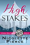 High Stakes (Nadia Wolf Book 2)