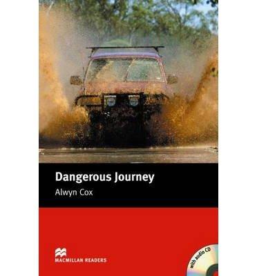 [(Dangerous Journey)] [Author: Alwyn Cox] published on (April, 2005)