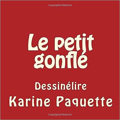 Livre Le petit gonfle: ou l'histoire dun chaperon rouge ecarlate a force de rire! pdf, epub