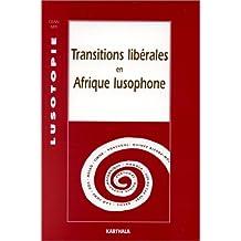 transitions liberales en afrique lusophone