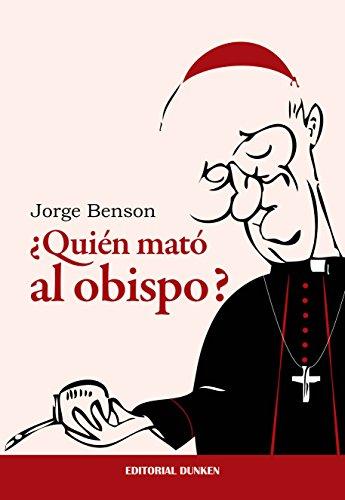 ¿Quién mató al obispo?  (Spanish Edition)