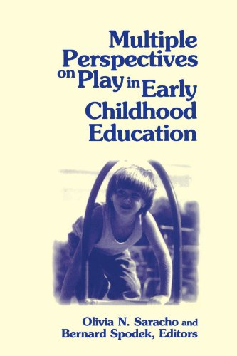 Multiple Perspectives on Play in Early Childhood Education (Suny Series, Early Childhood Education: Inquiries and Insigh