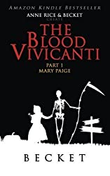 by Becket The Blood Vivicanti Part 1 (2014) Paperback