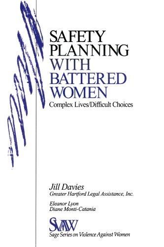 Safety Planning with Battered Women: Complex Lives/Difficult Choices (SAGE Series on Violence against Women)