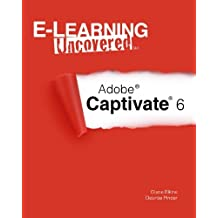E-Learning Uncovered: Adobe Captivate 6