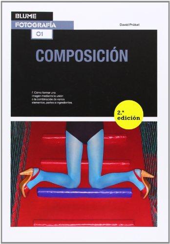 Descargar Libro Fotografía. Composición - 2ª Edición David Präkel