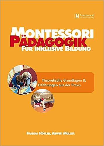 Montessori Padagogik Fur Inklusive Bildung Theoretische Grundlagen