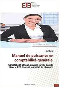 Manuel de puissance en comptabilité générale: Comptabilité ...