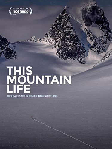 This Mountain Life (Mountain Life)