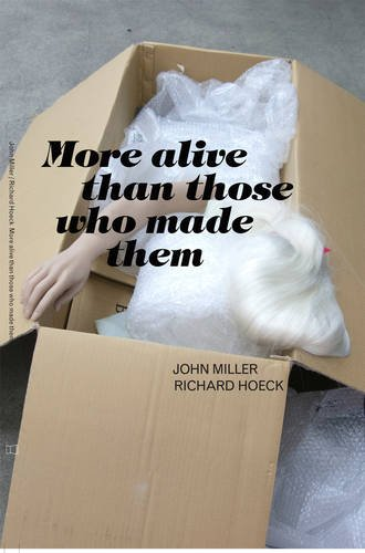 More Alive Than Those Who Made Them ebook