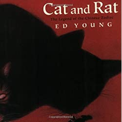 Cat and Rat: The Legend of the Chinese Zodiac (An Owlet Book) by Ed Young (1998-11-15)