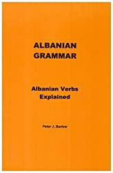 Albanian Grammar: Albanian Verbs Explained
